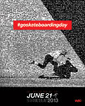Go Skateboarding Day 2013 Poster
