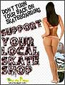 Support your local skateboard skate shop flyer girl sylss