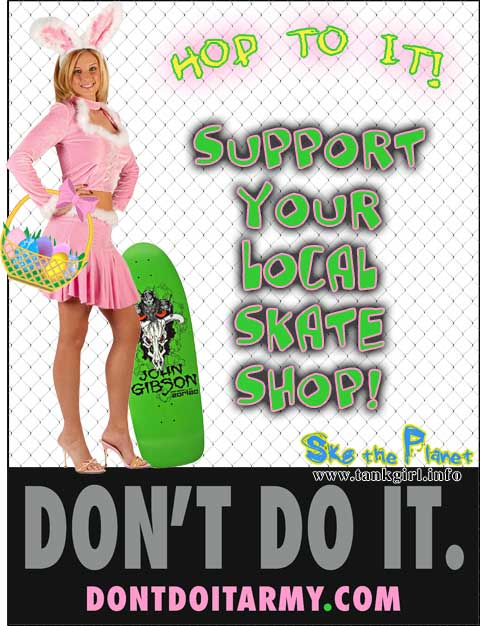 Easter Support local skateboard shops